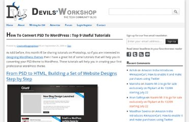 http://devilsworkshop.org/tips/how-to-convert-psd-to-wordpress-top-9-useful-tutorials/14900/