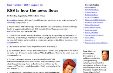 http://scripting.com/stories/2009/08/26/rssIsHowTheNewsFlows.html