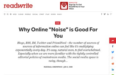 http://readwrite.com/2008/06/06/why_online_noise_is_good_for_y