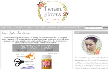 http://www.lemonjitters.com/2012/01/craft-tools-basics.html