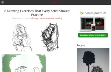 http://todayinart.com/2009/12/8-drawing-exercises-that-every-artist-should-practice/