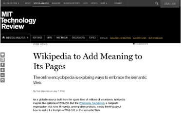http://www.technologyreview.com/news/419707/wikipedia-to-add-meaning-to-its-pages/