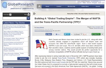 http://www.globalresearch.ca/building-a-global-trading-empire-the-merger-of-nafta-and-the-trans-pacific-partnership-tpp/31611