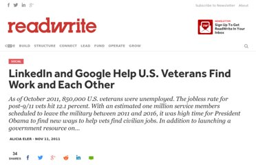 http://readwrite.com/2011/11/11/linkedin_and_google_help_us_veterans_find_work_and