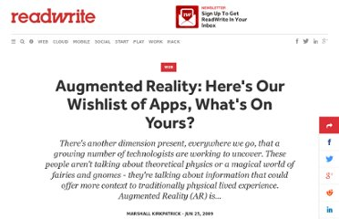 http://readwrite.com/2009/06/25/augmented_reality_heres_our_wishlist_of_apps_whats