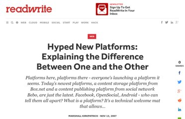 http://readwrite.com/2007/11/13/hyped_new_platforms_explaining