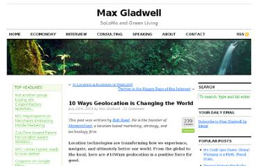 http://www.maxgladwell.com/2010/07/10-ways-change-world-geolocation/