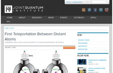 http://jqi.umd.edu/news/first-teleportation-between-distant-atoms