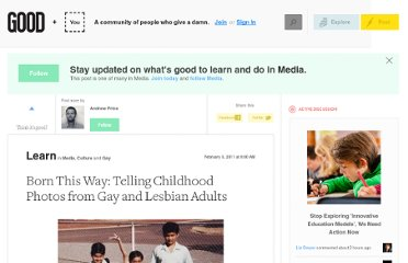 http://www.good.is/posts/born-this-way-telling-childhood-photos-from-gay-and-lesbian-adults