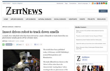 http://www.zeitnews.org/applied-sciences/robotics/insect-drives-robot-track-down-smells