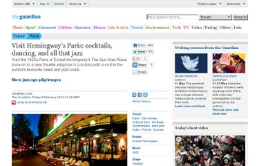 http://www.guardian.co.uk/travel/2013/feb/08/visit-hemingway-paris-jazz-age