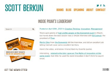 http://scottberkun.com/2010/inside-pixars-leadership/