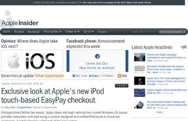 http://appleinsider.com/articles/09/11/03/exclusive_look_at_apples_new_ipod_touch_based_easypay_checkout