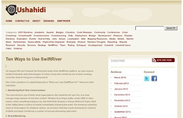 http://blog.ushahidi.com/2010/08/01/ten-ways-to-use-swiftriver/