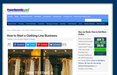 http://www.powerhomebiz.com/business-ideas/how-to-start-a-clothing-line-business.htm