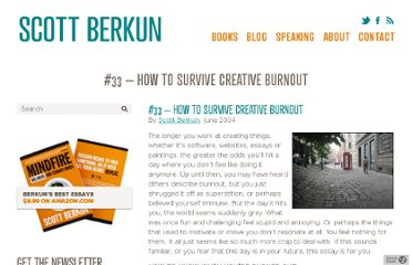 http://scottberkun.com/essays/33-how-to-survive-creative-burnout/