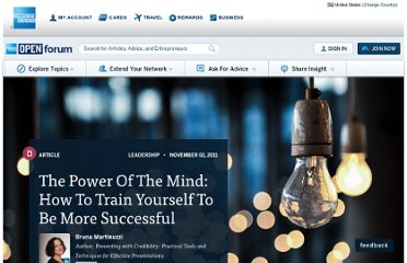 http://www.openforum.com/articles/the-power-of-the-mind-how-to-train-yourself-to-be-more-successful/