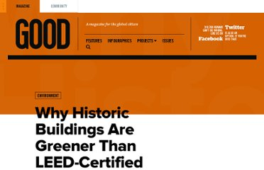 http://www.good.is/posts/why-historic-buildings-are-greener-than-new-leed-certified-ones