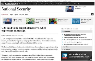 http://www.washingtonpost.com/world/national-security/us-said-to-be-target-of-massive-cyber-espionage-campaign/2013/02/10/7b4687d8-6fc1-11e2-aa58-243de81040ba_story.html