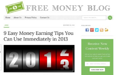 http://freemoneyblog.net/easy-money-saving-tips-you-can-use-immediately-in-2013/