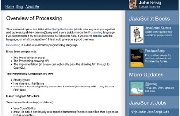 http://ejohn.org/blog/overview-of-processing/