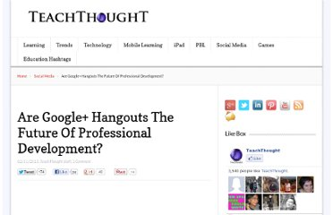 http://www.teachthought.com/technology/are-google-hangouts-the-future-of-professional-development/