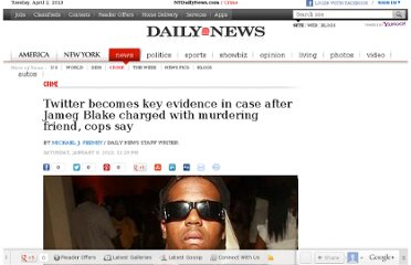 http://www.nydailynews.com/news/crime/twitter-key-evidence-case-jameg-blake-charged-murdering-friend-cops-article-1.458412