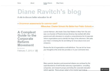 http://dianeravitch.net/2013/02/07/a-compleat-guide-to-the-corporate-reform-movement/