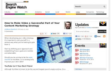 http://searchenginewatch.com/article/2243037/How-to-Make-Video-a-Successful-Part-of-Your-Content-Marketing-Strategy