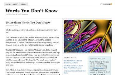 http://www.wordsyoudontknow.com/10-insulting-words-or-insults-that-you-dont-know/