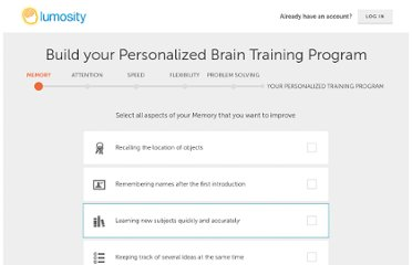 http://www.lumosity.com/app/v4/personalization/surveys/training-program/survey_categories/your-memory/user_survey_responses/new#./new?&_suid=136068696351706478087973014156