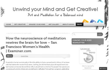 http://karahpino.me/2013/02/10/how-the-neuroscience-of-meditation-rewires-the-brain-for-love-san-francisco-womens-health-examiner-com/