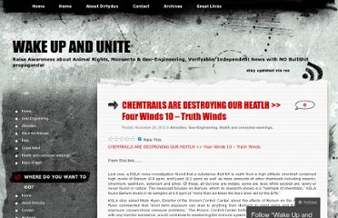 http://wakeupandunite.wordpress.com/2012/11/29/chemtrails-are-destroying-our-heatlh-four-winds-10-truth-winds/