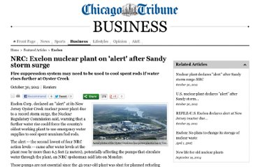 http://articles.chicagotribune.com/2012-10-30/business/chi-nrc-exelon-nuclear-plant-on-alert-after-sandy-storm-surge-20121030_1_fuel-pool-nrc-new-jersey-oyster-creek