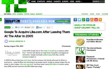 http://techcrunch.com/2010/08/15/google-to-acquire-like-com-after-leaving-them-at-the-altar-in-2005/