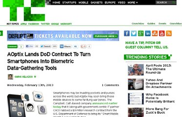 http://techcrunch.com/2013/02/13/aoptix-lands-dod-contract-to-turn-smartphones-into-biometric-data-gathering-tools/