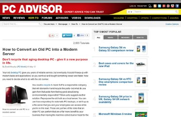 http://www.pcadvisor.co.uk/how-to/software/3358053/how-convert-old-pc-into-modern-server/