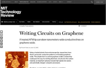http://www.technologyreview.com/news/419369/writing-circuits-on-graphene/