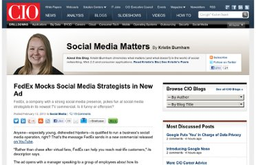 http://blogs.cio.com/social-media/17799/fedex-mocks-social-media-strategists-new-ad