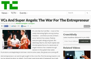 http://techcrunch.com/2010/08/15/venture-capital-super-angel-war-entrepreneur/