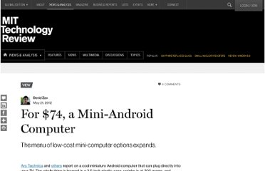 http://www.technologyreview.com/view/427980/for-74-a-mini-android-computer/