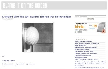 http://www.blameitonthevoices.com/2010/05/animated-gif-of-day-golf-ball-hitting.html