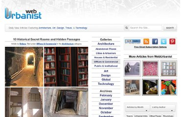 http://weburbanist.com/2008/10/13/10-historic-secret-rooms-and-hidden-passages/