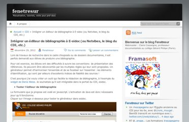 https://fenetresur.wordpress.com/2012/12/29/integrer-un-generateur-de-bibliographie-a-e-sidoc-ou-netvibes-le-blog-du-cdi-etc/