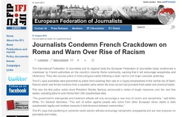http://europe.ifj.org/en/articles/journalists-condemn-french-crackdown-on-roma-and-warn-over-rise-of-racism