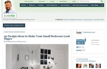 http://www.bobvila.com/nation/post/30-small-bedrooms-ideas-to-make-your-home-look-bigger