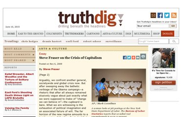 http://www.truthdig.com/arts_culture/page2/20091105_steve_fraser_on_the_crisis_of_capitalism/