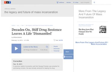 http://www.npr.org/2013/02/14/171939808/decades-on-stiff-drug-sentence-leaves-a-life-dismantled
