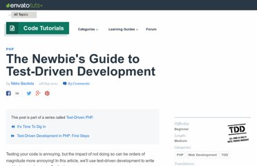 http://net.tutsplus.com/tutorials/php/the-newbies-guide-to-test-driven-development/