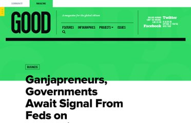 http://www.good.is/posts/colorado-ganjapreneurs-governments-await-signal-from-feds-on-recreational-marijuana